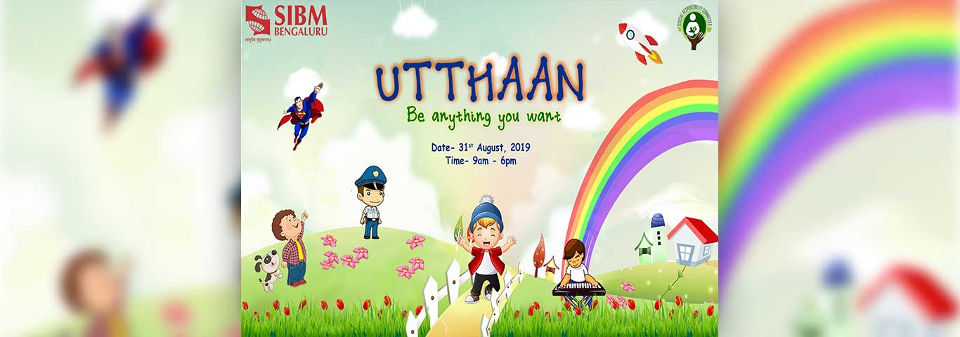 Utthaan at SIBM Bengaluru - 31st August, 2019